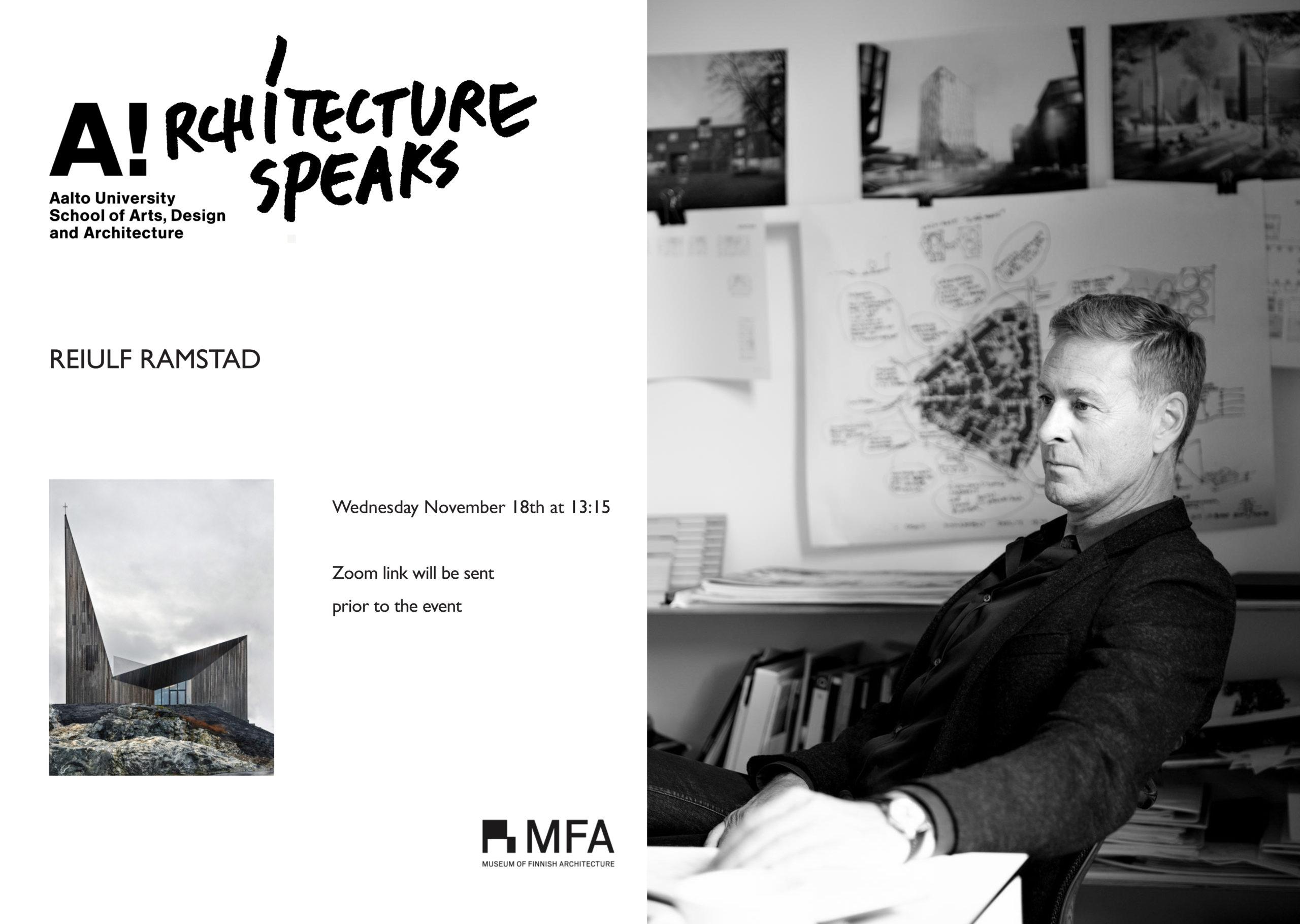 Architecture Speaks -luentosarjan tapahtumajuliste, jossa arkkitehti Reiulf Ramstad